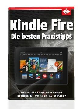 Kindle Fire: Die besten Praxistipps
