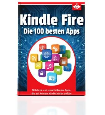 Kindle Fire: Die besten 100 Apps