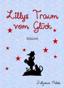 Lillys Traum vom Glück