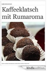 Kaffeeklatsch mit Rumaroma
