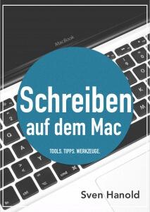 """""""Schreiben auf dem Mac"""" heißt das jüngste Buch von Autor Sven Hanold (Cover: Amazon/Sven Hanold)"""